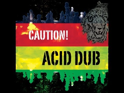 Acid Dub Babylon Out
