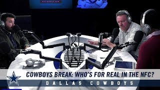 Cowboys Break: Who's For Real In The NFC?  | Dallas Cowboys 2018