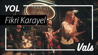 Vals   Yol (Fikri Karayel Cover)