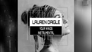 Lauren Daigle   Your Wings    Instrumental Track With Lyrics