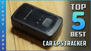 Top 5 Best Car GPS Trackers Review in 2020