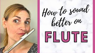 How to Sound Better on Flute   Tips to Improve Your Tone