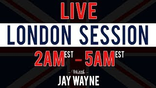 Were 2-0 - LIVE London Forex Session - 10/29/19