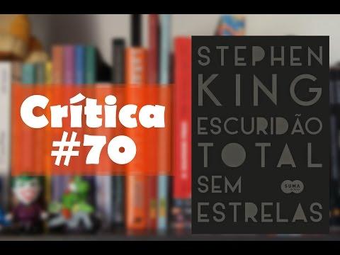 Escurid�o total sem estrelas - Stephen King