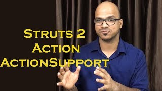 Struts 2 Framework Example part 3 Action ActionSupport