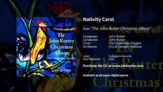 Nativity Carol - John Rutter, The Cambridge Singers, City of London Sinfonia