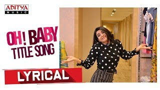Oh Baby - Official Lyrics Video
