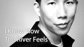 I Know How the River Feels (Cover of Diamond Rio)