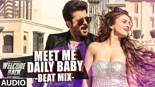 Meet Me Daily Baby (Beat Mix) - Song Audio - Welcome Back