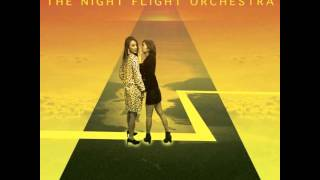The Night Flight Orchestra   Living For The Nighttime
