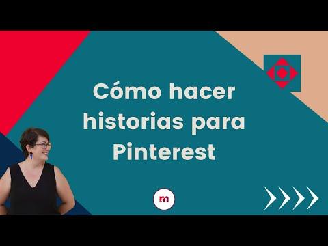 Cómo hacer historias para Pinterest