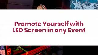 How to Organize Impressive Events with LED Screens?