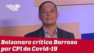 Jorge Serrão: STF está testando e demonstrando que tem o poder