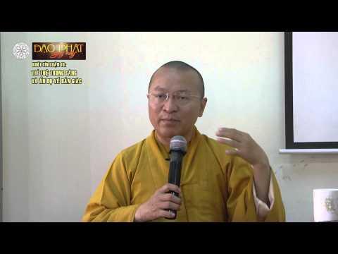 Khởi Tín Luận 10: Trí tuệ trong sáng và ẩn dụ về bản giác