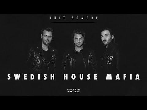 Nuit Sombre #9 |Swedish House Mafia