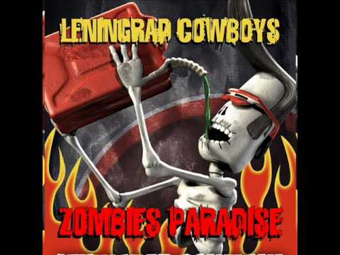 Leningrad Cowboys - You're my heart, you're my soul