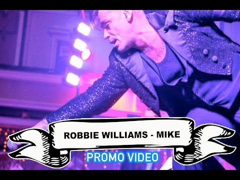 Robbie Williams - Mike Video