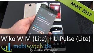 Wiko WIM (Lite) + U Pulse (Lite): Wiko wird wertiger   Hands-on Test