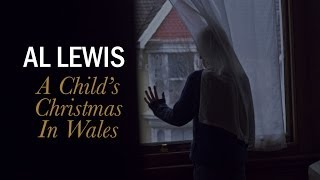 Al Lewis -  A Child's Christmas In Wales