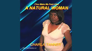 [You Make Me Feel Like] a Natural Woman