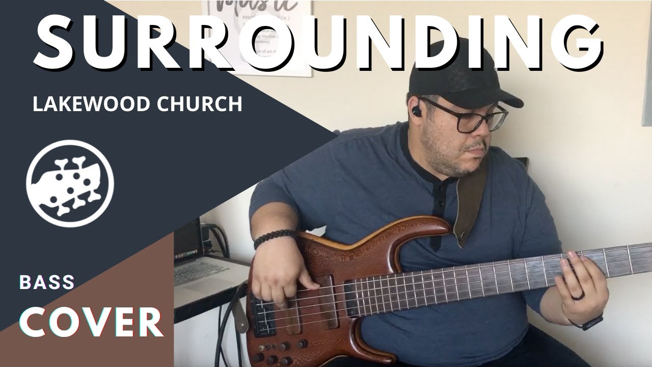 Lakewood Music – Surrounding (Bass Cover)