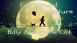 Billy & Zac the Cat - Go on a Fair ride, Bedtime Meditation Story for Kids with Jason Stephenson