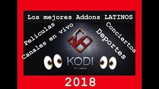 LOS MEJORES 15 Addons PARA KODI 2018-2019  EN ESPAñOL LO TIENE TODO Y DE TODO