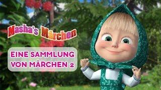 Mascha's Märchen -  Eine Sammlung von Märchen 2 📚