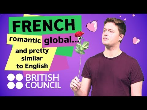 French: romantic, global, and pretty similar to English