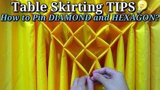 Table Skirting Tips, How To Pin DIAMONDS & HEXAGON|Pano Mag Pin Ng Diamond Design Na Hindi Matanggal