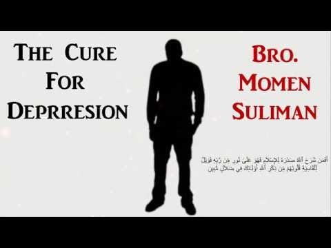 For Muslims: The Cure For Depression