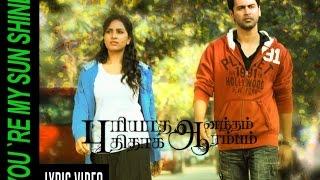 You are my sunshine   Lyric video  Puriyaatha Aanantham Puthithaaga Aarambam   A.R. Reihana