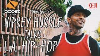Nipsey Hussle Shares His Connection to Los Angeles Hip-Hop