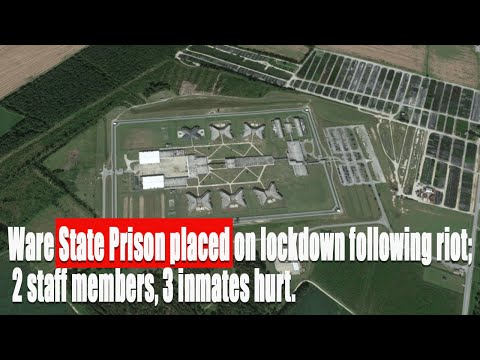 Ware State Prison placed on lockdown following riot; 2 staff members, 3 inmates hurt