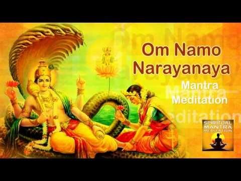 OM NAMO NARAYANAYA Chanting Mantra Meditation   Narayana is the Supreme God  