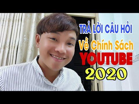 Giải Đáp Các Câu Hỏi Về Youtube Chính Sách Mới 2020