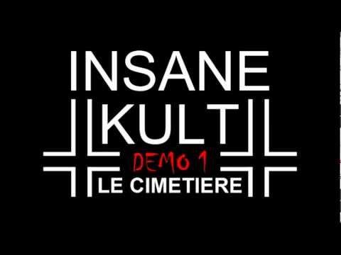 INSANE KULT - LE CIMETIERE