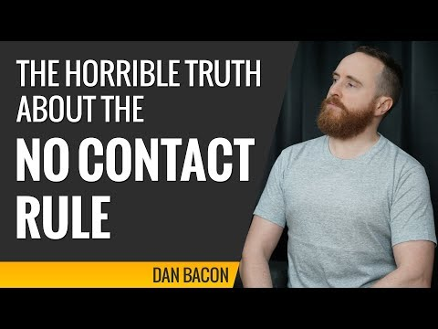 The Horrible Truth About the No Contact Rule