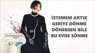 Sezen Aksu - İhanetten Geri Kalan (Official Audio) SÖZLER