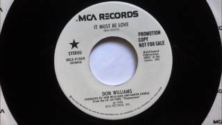 It Must Be Love , Don Williams , 1979