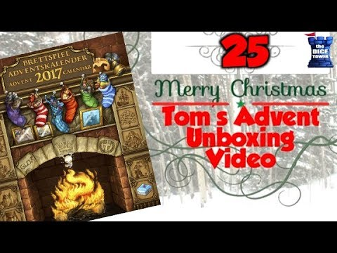 Tom's Advent Calendar Unboxing Video - December 25, 2017