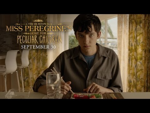 Miss Peregrine's Home for Peculiar Children Miss Peregrine's Home for Peculiar Children (TV Spot 'Everything Changed')