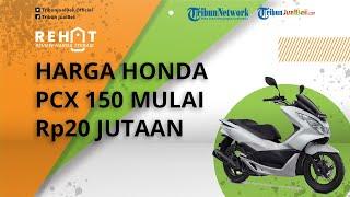 REHAT: Skutik Bongsor Honda PCX 150 Mulai Rp20 Jutaan, Cek harga Bekasnya Lansiran Tahun 2019-2020