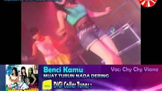 Chy Chy Viana   Benci Kamu [Official Music Video]