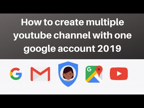 How to create multiple youtube channel with one google account 2019