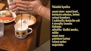 Valašská kyselica - recept Jarka Kašpara