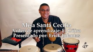 Misa Santa Cecilia–Vídeo de Aprendizaje: El Güiro