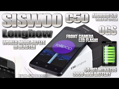 Siswoo C50 Longbow (Review) World Mode 4G LTE, IR Blaster, MTK6735, Android 5, Best 4G Budget Phone?