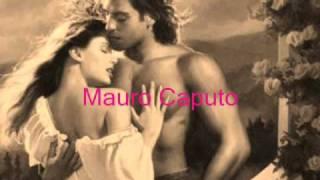 Mauro Caputo   So Nammurate E Te.wmv