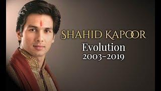Shahid Kapoor Evolution (2003-2019)